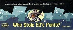 Who Stole Ed's Pants? kansi