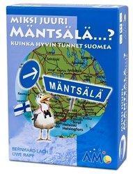 Miksi juuri Mäntsälä...? laatikko