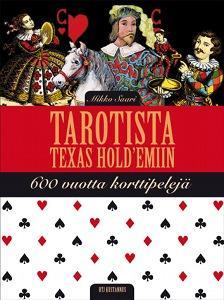 Tarotista texas hold'emiin (Mikko Saari)